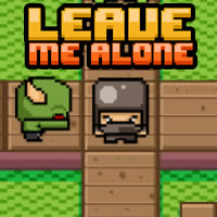 Leave Me Alone || 8,370x played